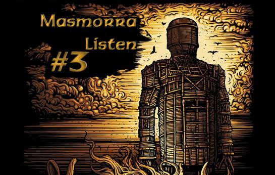 Masmorra Listen #3